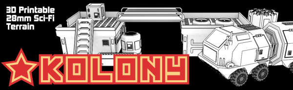 Kolony: 3D Printable 28mm Sci-Fi Miniatures Terrain